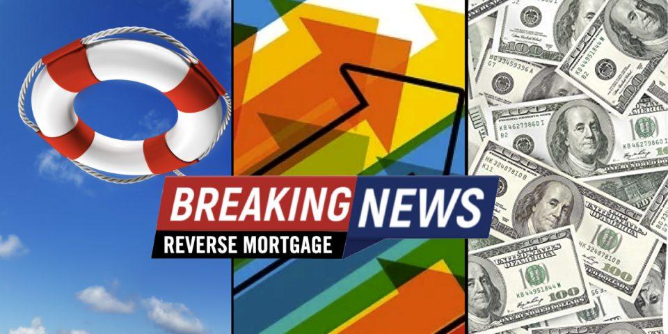 breaking reverse mortgage news