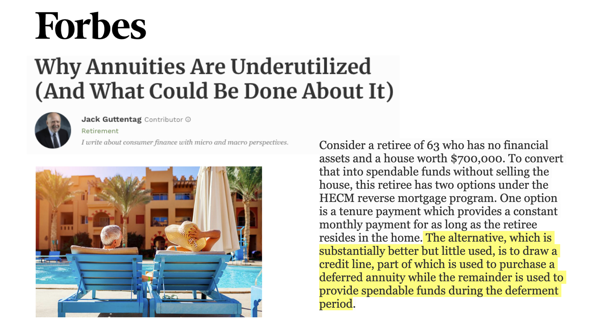 Jack Guttentag's recent column in Forbes addresses the taboo subject of combining annuities with a reverse mortgage