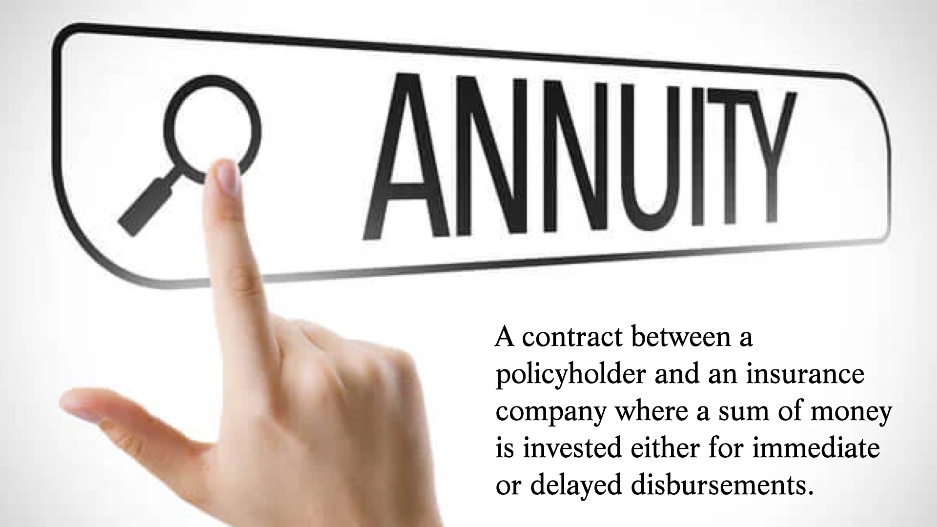 An annuity is a contract between a policy holder and an insurance company. The policy holder invests a sum of money in return for future earnings and/or withdrawals.